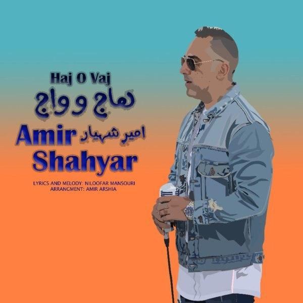 https://dl.teh-music.co/Pic2/Amir%20Shahyar%20-%20Hajo%20Vaj.jpg