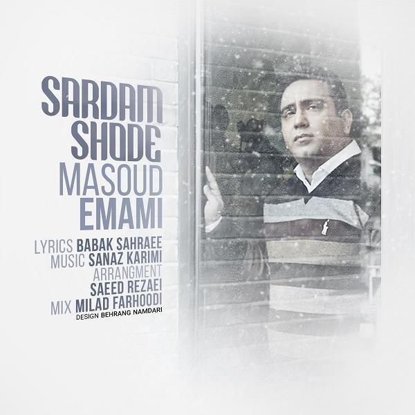 https://dl.teh-music.co/Pic2/Masoud%20Emami%20-%20Sardam%20Shode.jpg