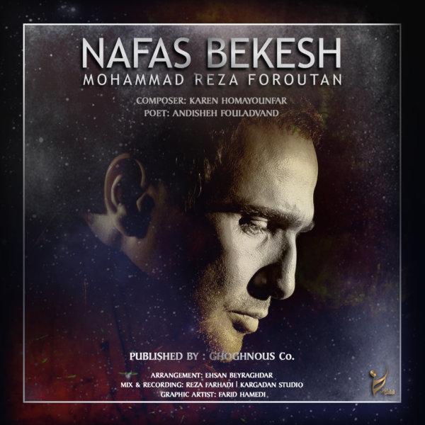 https://dl.teh-music.co/Pic2/Mohammadreza%20Foroutan%20-%20Nafas%20Bekesh.jpg